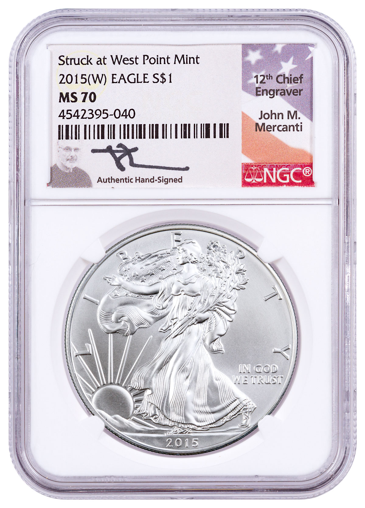 2015-W Silver Eagle Struck at West Point NGC MS70 Mercanti Signed Label