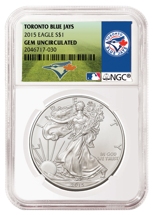 2015 American Silver Eagle - NGC GEM BU (Toronto Blue Jays Label)