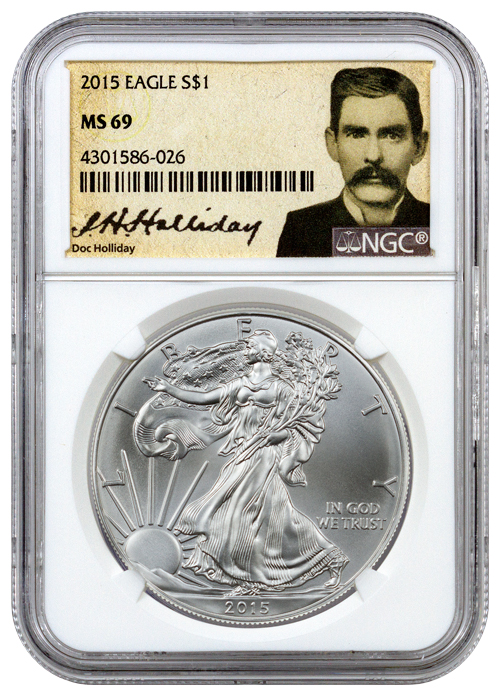 2015 American Silver Eagle Ngc Ms69 Doc Holliday Label