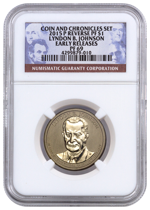 2015 $1 Reverse Proof Lyndon B. Johnson - NGC PF69 Early Releases