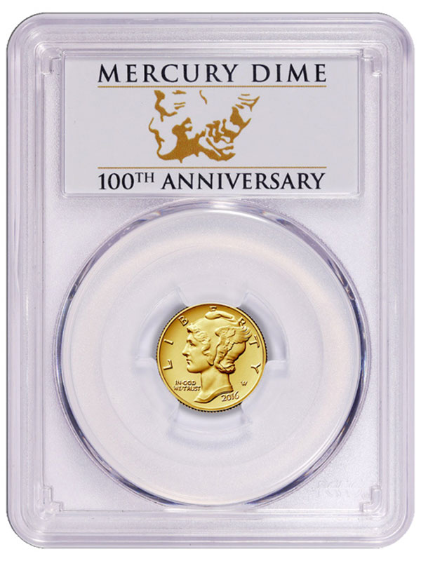 2016-W Gold Mercury Dime PCGS SP70 FS (Anniversary Label)