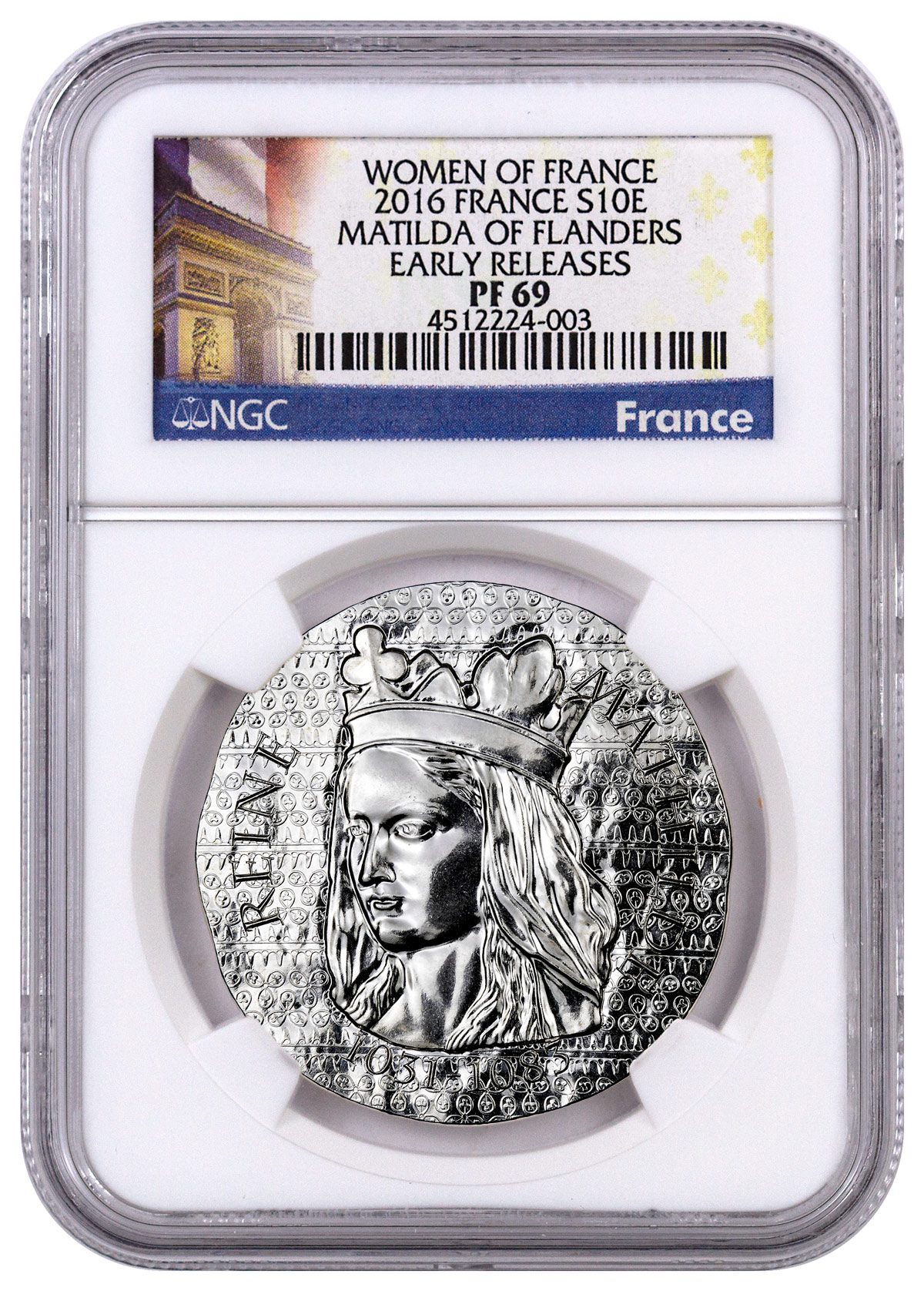 2016 France Women of France - Matilda of Flanders Silver Proof €10 Coin NGC PF69 ER (Exclusive France Label)