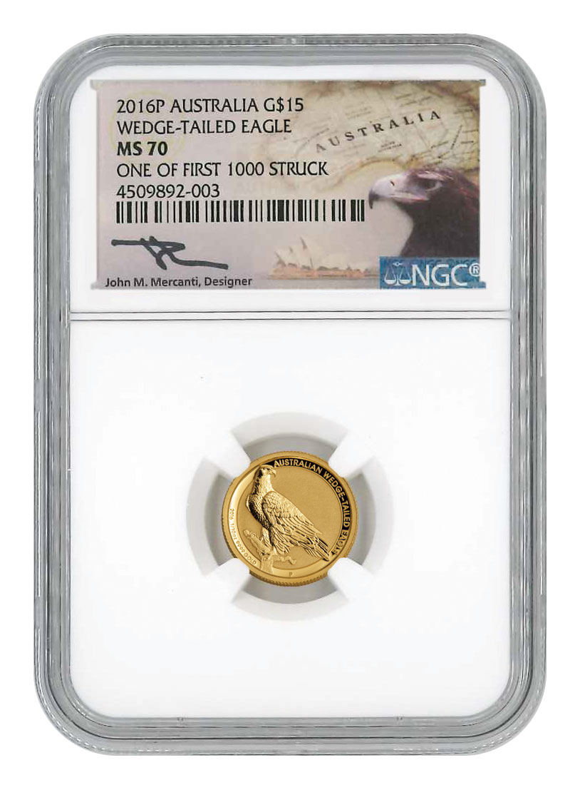 2016 Australia 1/10 oz Gold Wedge-Tailed Eagle $15 Coin Scarce and Unique Coin Division NGC MS70 One of First 1,000 Struck Mercanti Signed Label