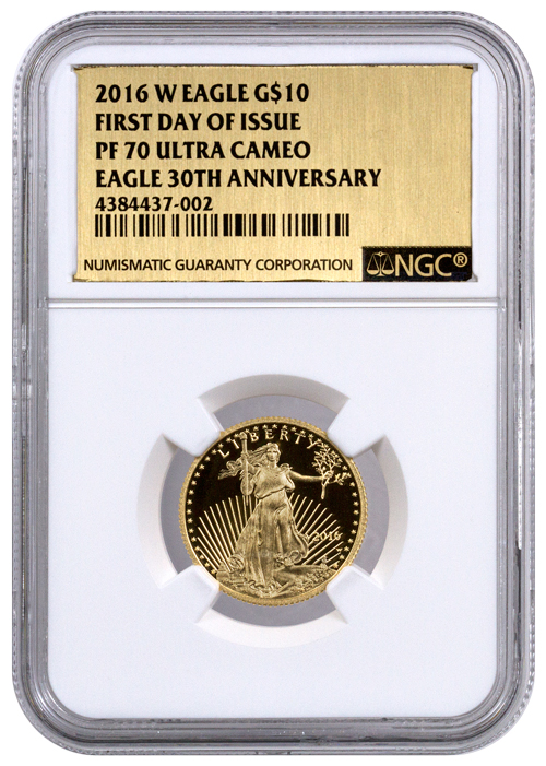 2016-W $10 1/4 oz. Proof American Gold Eagle - NGC PF70 UC First Day of Issue (Gold Foil Label)