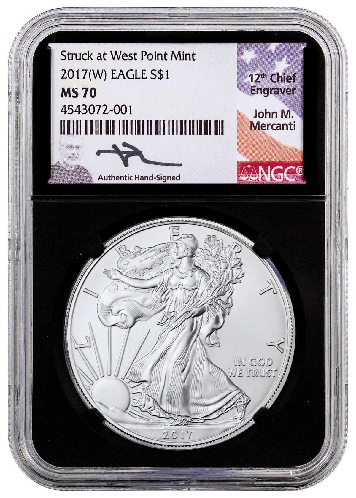 2017-(W) Silver Eagle Struck at West Point NGC MS70 Black Core Holder Mercanti Signed Label