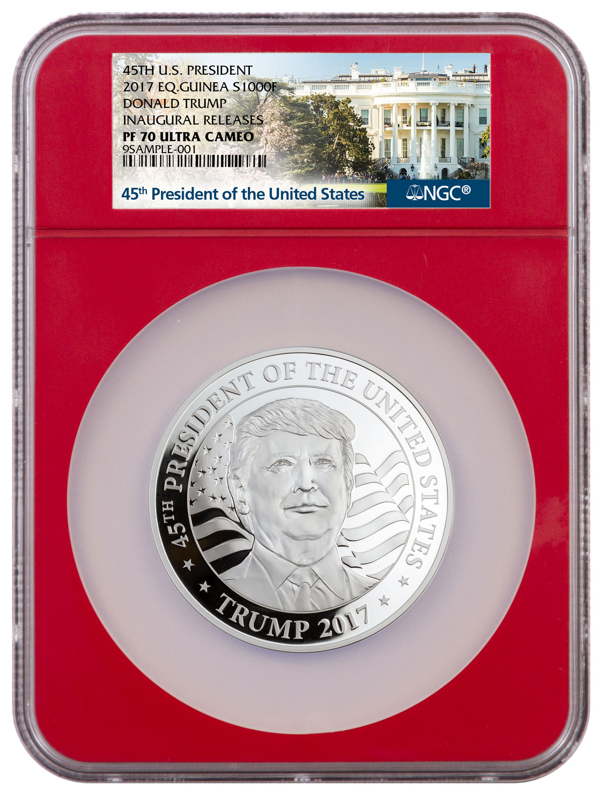 2017 Equatorial Guinea Donald Trump 1 oz Silver Proof Coin Inaugural Releases NGC PF70 UC (Red Core Holder Exclusive White House Label)