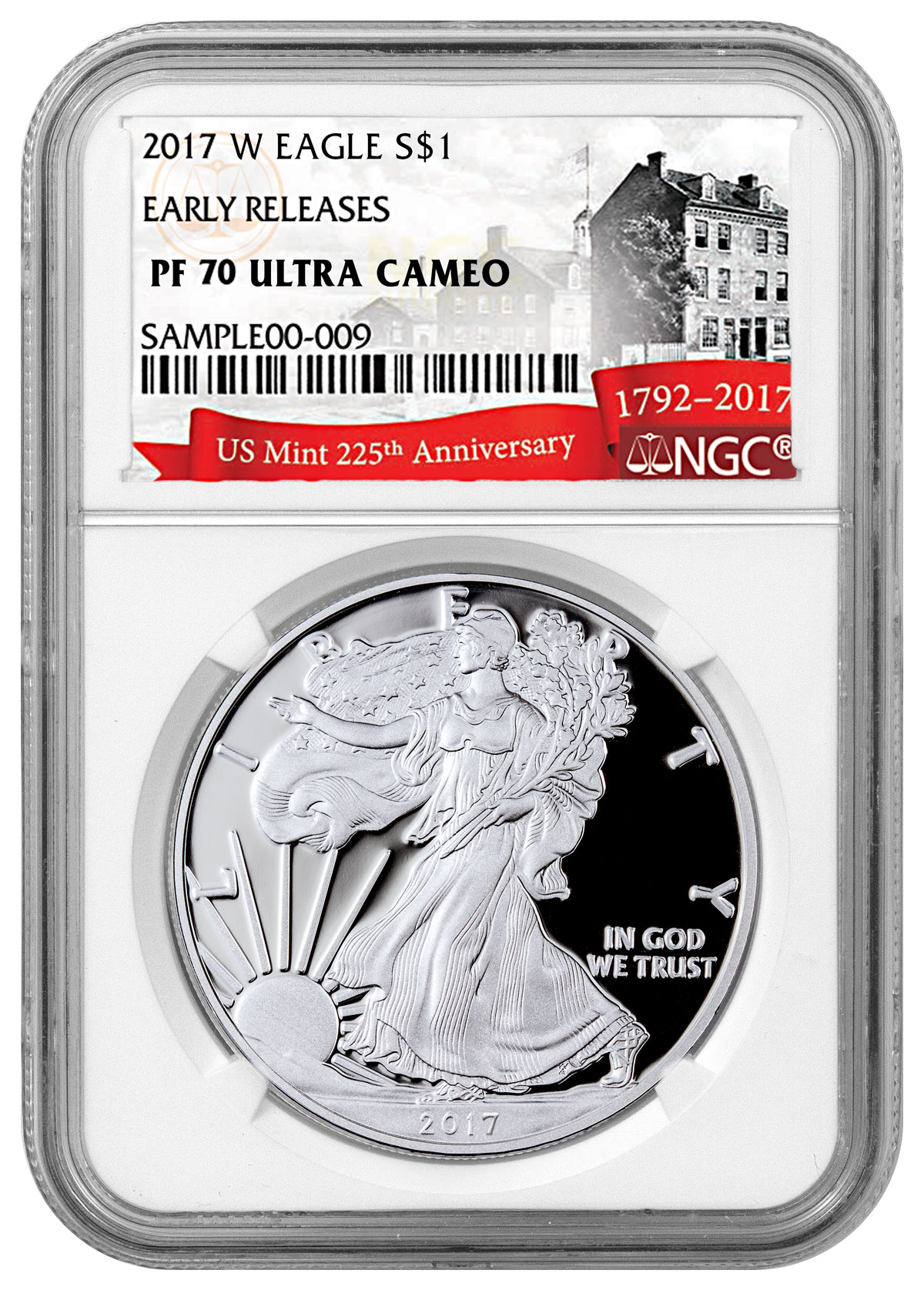 2017-W Proof American Silver Eagle NGC PF70 UC ER (Exclusive U.S. Mint 225th Anniversary Label)