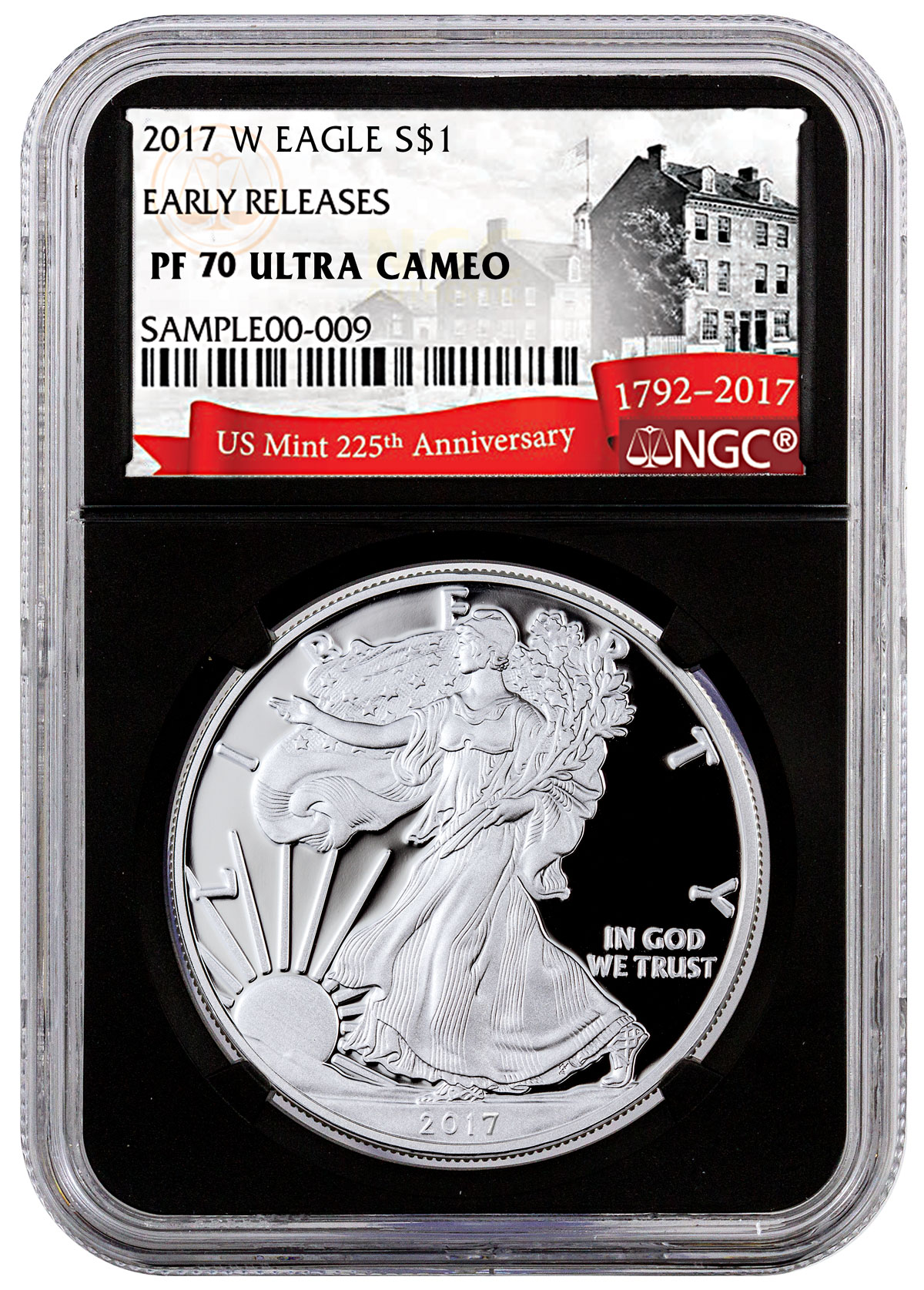 2017-W Proof American Silver Eagle NGC PF70 UC ER (Black Core Holder - Exclusive U.S. Mint 225th Anniversary Label)