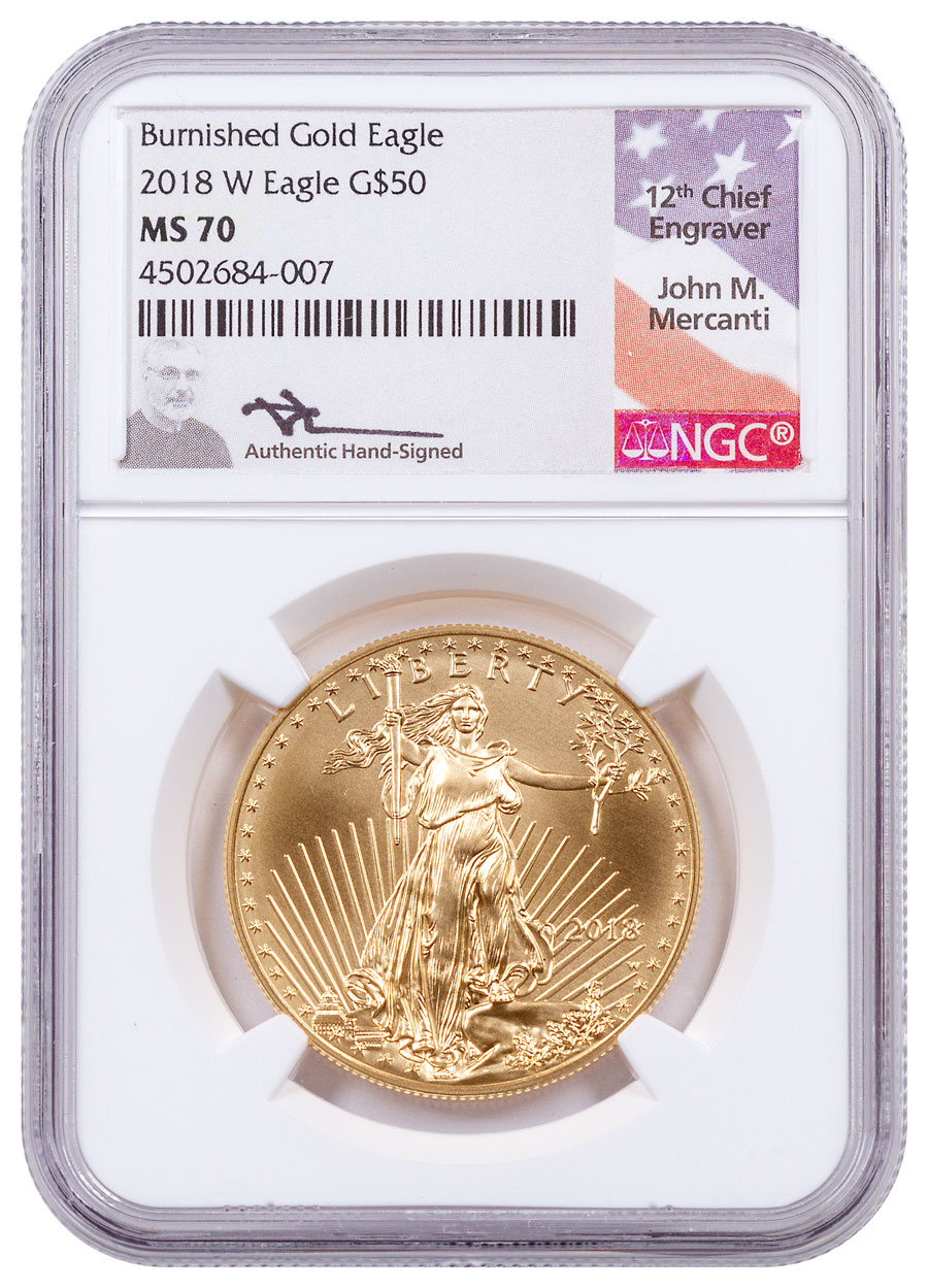 2018-W 1 oz Burnished Gold American Eagle $50 NGC MS70 Mercanti Signed Label