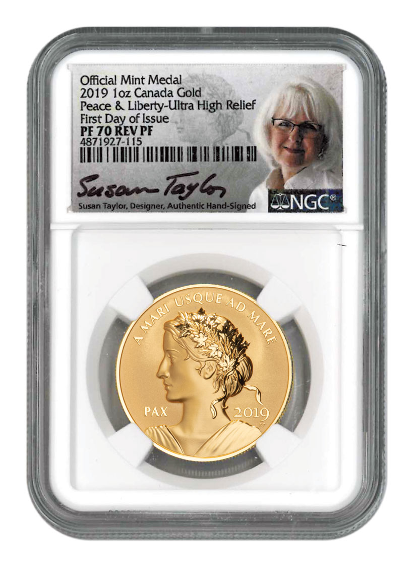 2019 Canada Peace & Liberty Ultra High Relief 1 oz Gold Reverse Proof Medal Scarce and Unique Coin Division NGC PF70 FDI Dual Mercanti and Taylor Signed Labels