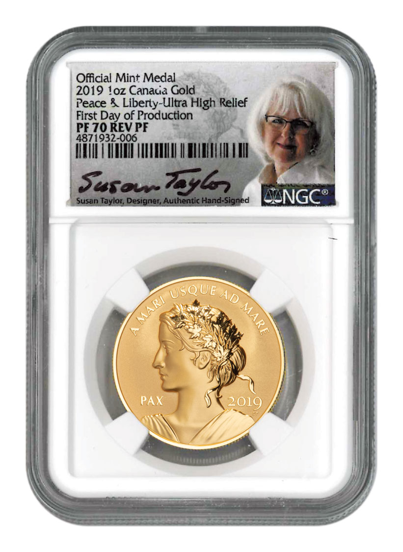 2019 Canada Peace & Liberty Ultra High Relief 1 oz Gold Reverse Proof Medal Scarce and Unique Coin Division NGC PF70 First Day of Production Dual Mercanti and Taylor Signed Labels