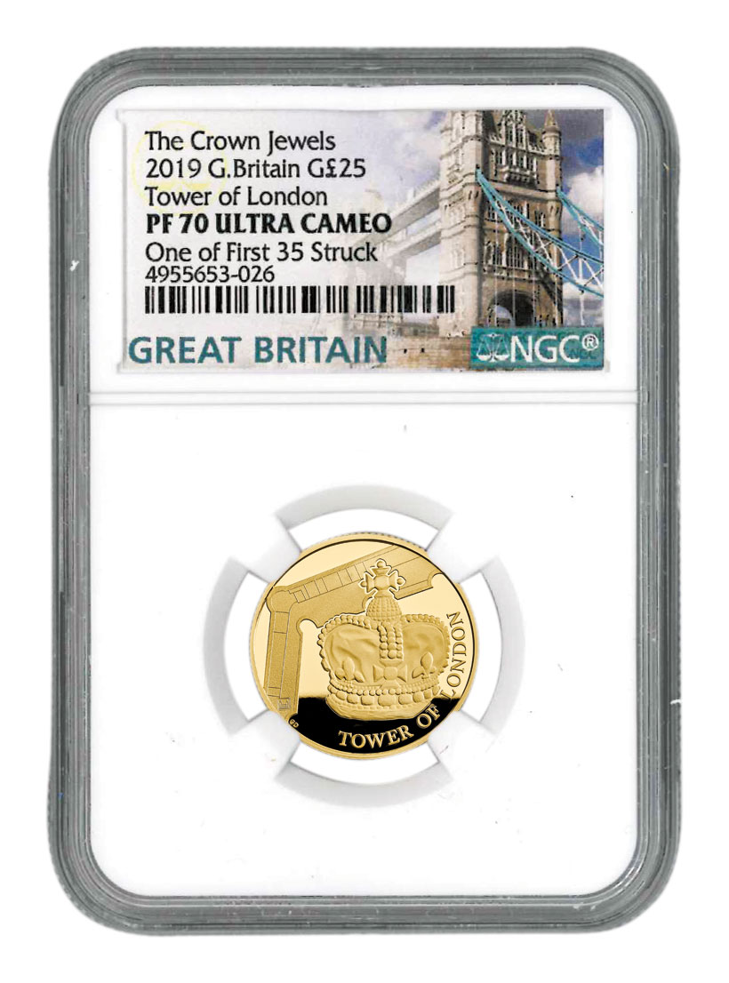 2019 Great Britain Tower of London - Crown Jewels 1/4 oz Gold Proof £25 Coin Scarce and Unique Coin Division NGC PF70 UC One of First 35 Struck