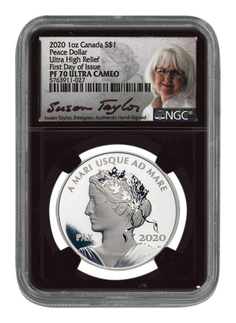 2020 Canada Peace Dollar Ultra High Relief 1 oz Silver Proof $1 Coin Scarce and Unique Coin Division NGC PF70 UC FDI Black Core Holder Exclusive Taylor Signed Label