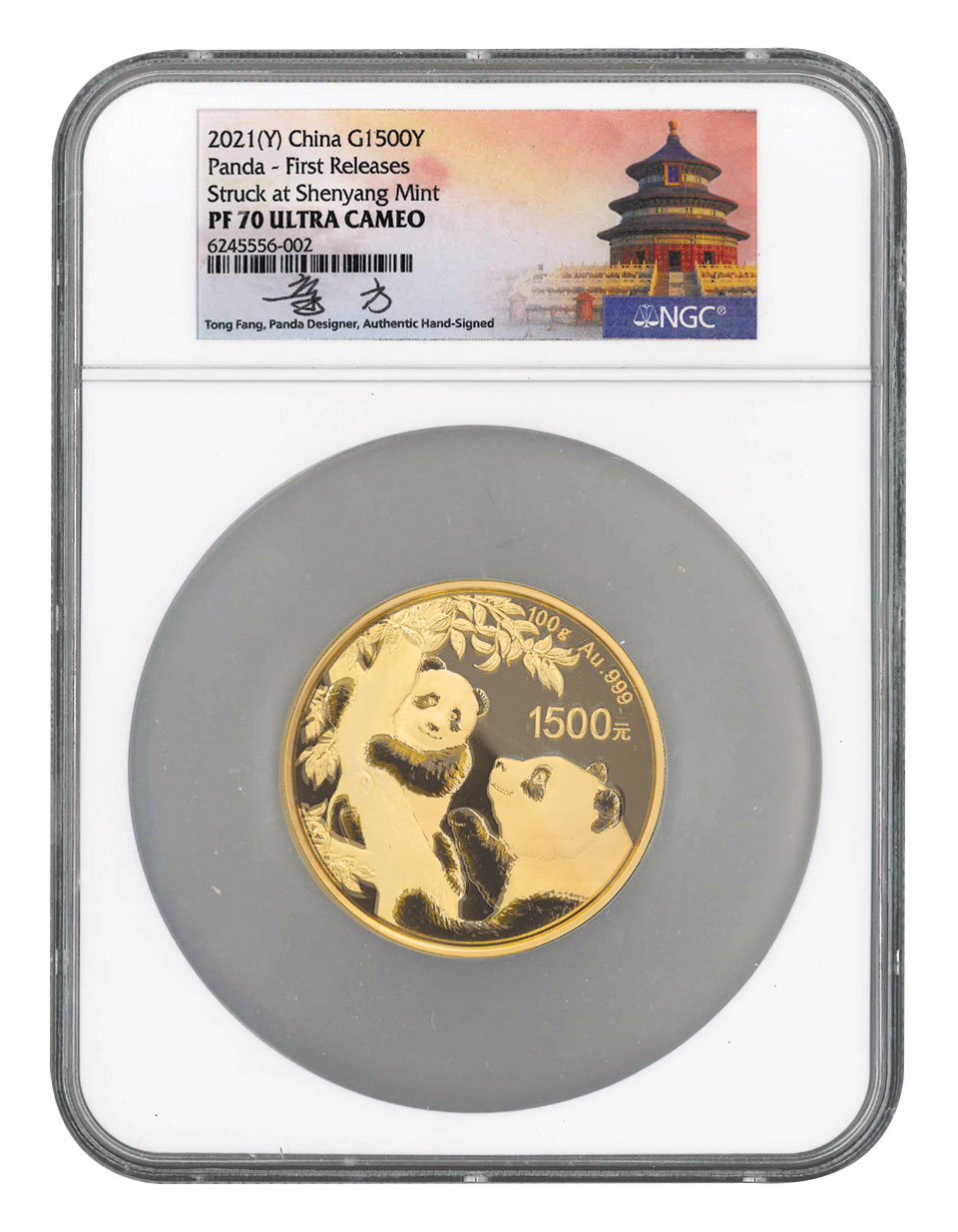 2021 China 100 g Gold Panda Proof ¥1,500 Coin Scarce and Unique Coin Division NGC PF70 UC FR Tong Signed Label