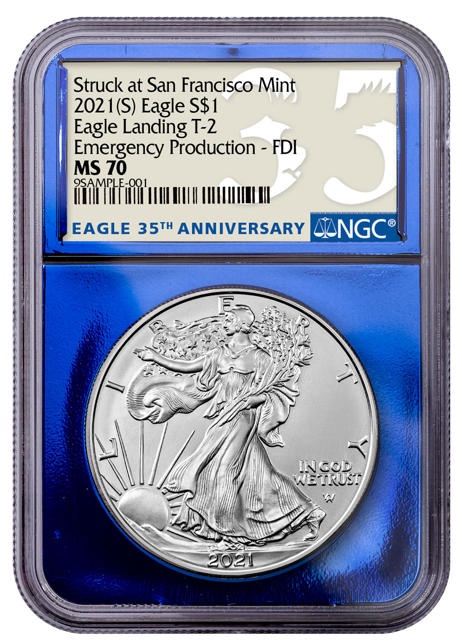 2021-(S) American Silver Eagle Struck at San Francisco Mint Type 2 NGC MS70 Emergency Production FDI Blue Foil Core 35th Anniversary Label