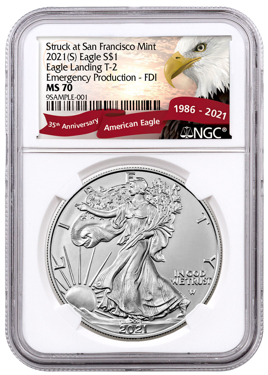 2021-(S) American Silver Eagle Struck at San Francisco Mint Type 2 NGC MS70 Emergency Production FDI Exclusive Eagle Label