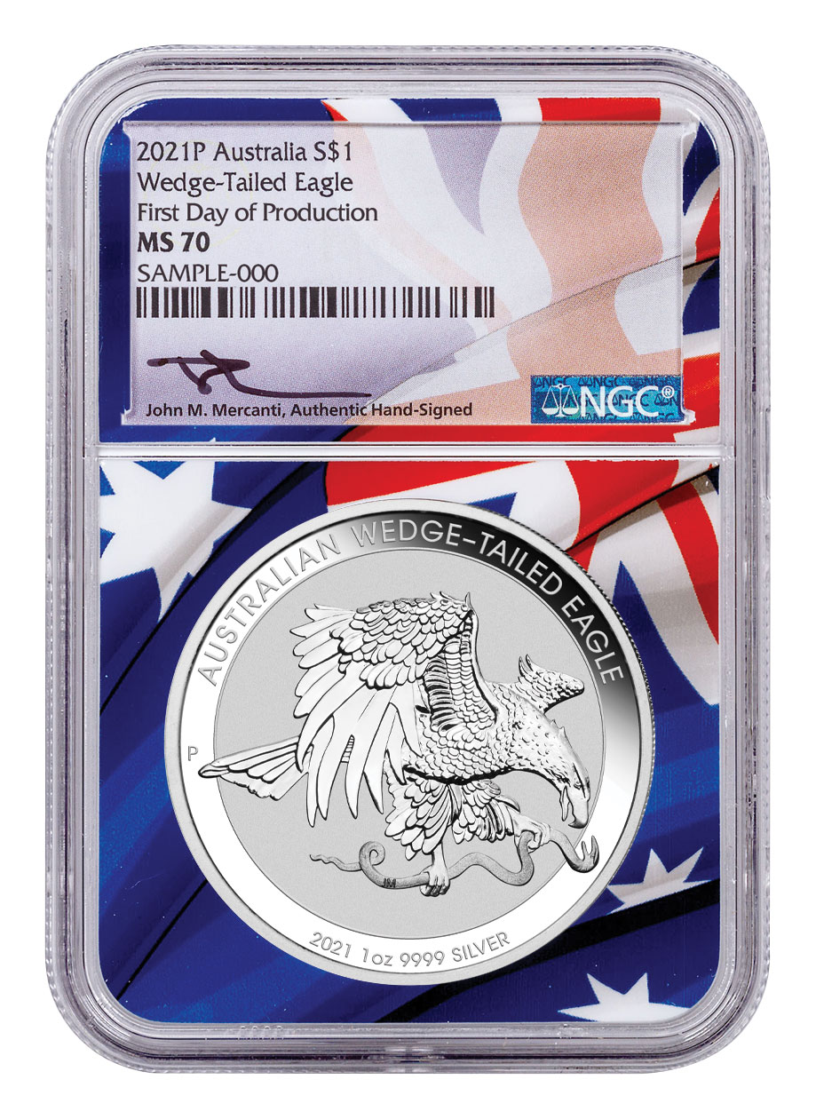 2021-P Australia 1 oz Silver Wedge-Tailed Eagle $1 Coin Scarce and Unique Coin Division NGC MS70 First Day of Production Mercanti Signed Flag Label