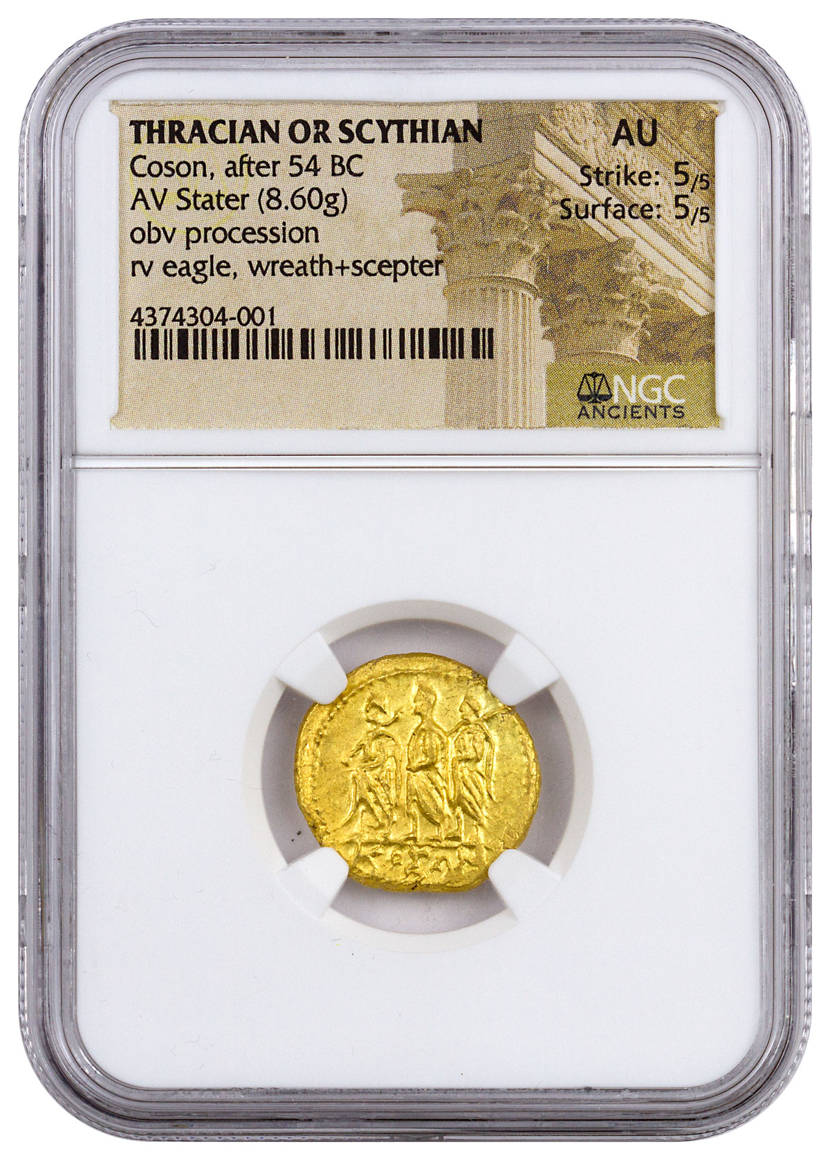 Thracian or Scythian, Gold Stater of Koson (after 54 BC) - obv. Procession/rv. Eagle Holding Wreath and Scepter NGC AU (Strike: 5/5, Surface: 5/5)