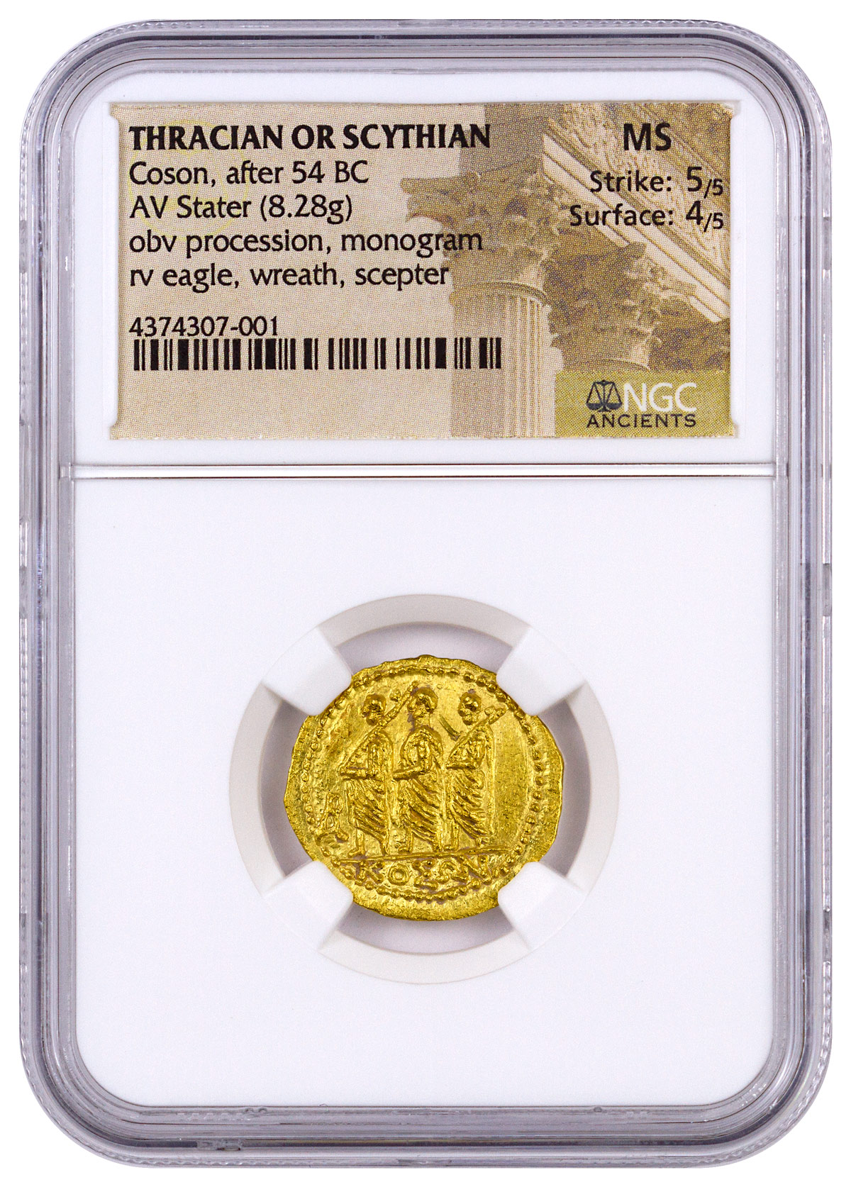 Thracian or Scythian, Gold Stater of Koson (after 54 BC) - obv. Procession, Monogram/rv. Eagle Holding Wreath and Scepter NGC MS (Strike: 5/5, Surface: 4/5)