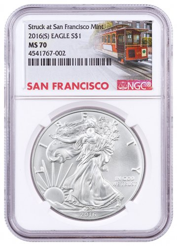 2016-(S) Silver Eagle Struck at San Francisco NGC MS70 (Trolley Label)
