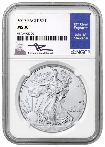 2017 American Silver Eagle NGC MS70 (Mercanti Signed Blue Label)