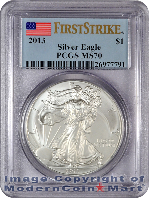 2013 Silver Eagle PCGS MS70 FS Mint State 70 First Strike