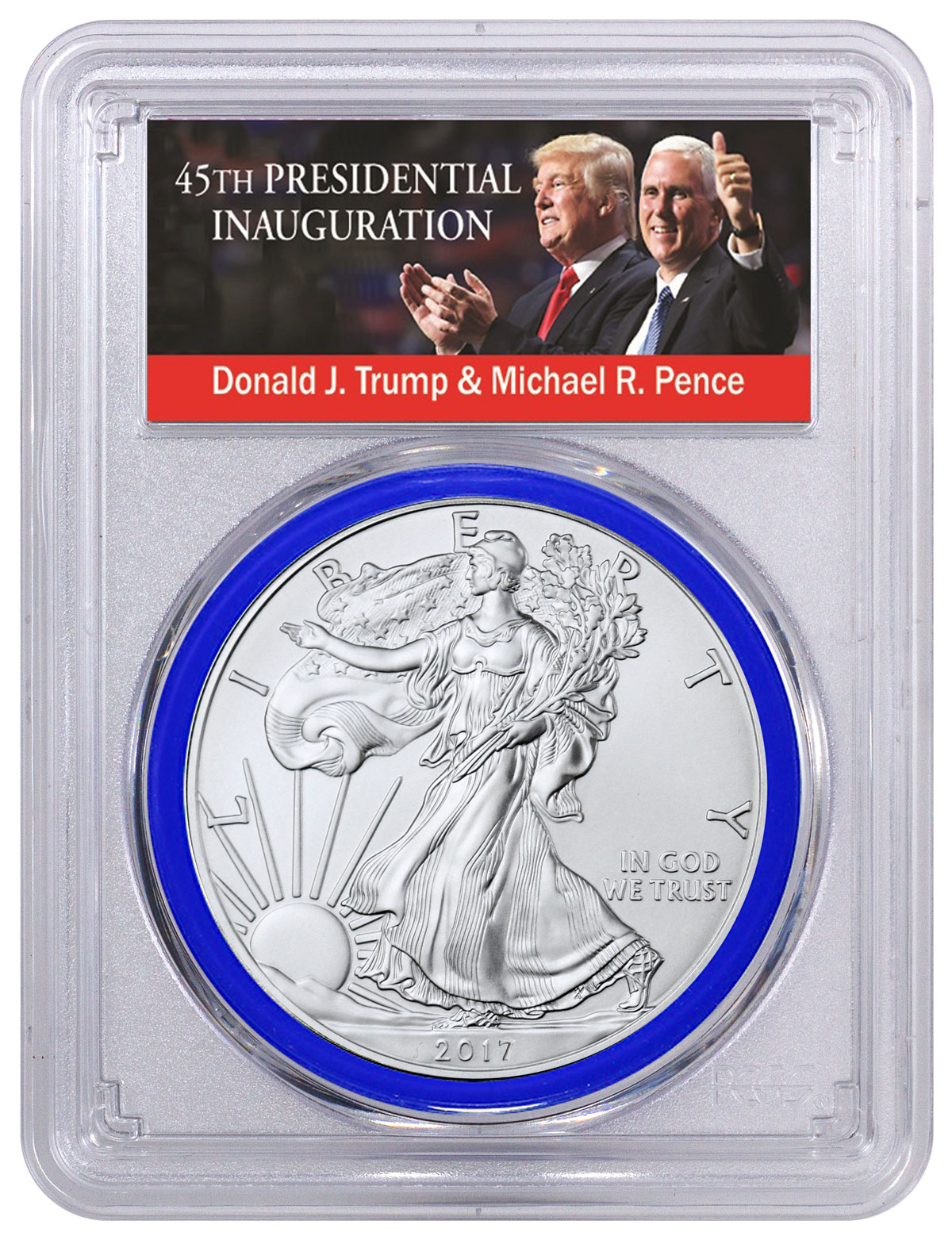 2017 American Silver Eagle PCGS MS70 FS 1 of 5000 (Blue Gasket - Exclusive Trump & Pence Label)