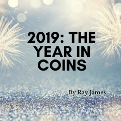 2019: The Year in Coins