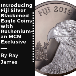 Introducing Fiji Silver Blackened Eagle Coins with Ruthenium-an MCM Exclusive