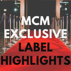 MCM Exclusive Label Highlights