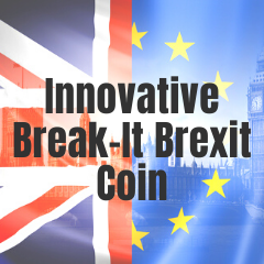 Commemorate Brexit with this Innovative Break-It Brexit Collectible Coin