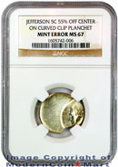No Date Jefferson 5C Mint Error 55% Off Center on Curved Clip Planchet NGC MS67 Mint State 67
