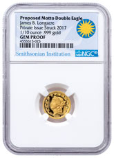 (2017) Smithsonian - James Longacre Proposed 1865 Motto Double Eagle Design 1/10 oz Gold Proof Medal NGC GEM Proof