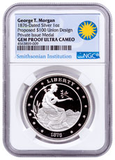 United States George T. Morgan $100 Union Silver Medal NGC GEM Proof UC Smithsonian Institution Label