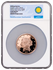 (2017) Smithsonian - William Barber 1877 $50 Half-Union Pattern Copper (50mm, 1.25oz) NGC GEM Proof Smithsonian Label