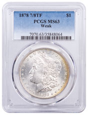 1878 Morgan Silver Dollar (7/8TF Weak) PCGS MS63