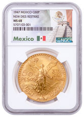 1947 Mexico Gold 50 Peso NGC MS68 New Dies Restrike Mexico Label