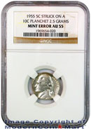 1955 Jefferson 5C Mint Error Struck on 10C Planchet 2.5 Grams NGC AU55
