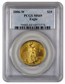2006-W Burnished $25 Gold Eagle PCGS MS69 Mint State 69