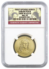 2009-W Sarah Polk First Spouse Gold $10 Coin NGC MS70