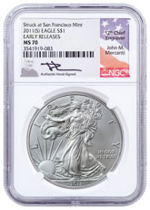 2011-(S) Silver Eagle Struck at San Francisco NGC MS70 ER Mercanti Signed Label