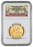 2013-W Edith Roosevelt $10 First Spouse Gold NGC MS70 ER Mint State 70 Early Releases