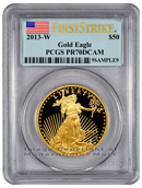 2013-W $50 Gold Eagle PCGS PR70 DCAM FS Proof 70 Deep Cameo First Strike ***NEW ARRIVAL***