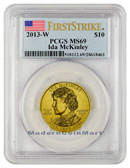 2013-W Ida McKinley $10 First Spouse Gold PCGS MS69 FS Mint State 69 First Strike ***FLAG LABEL***