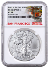 2014-(S) $1 1 oz Silver American Eagle Struck at San Francisco Mint NGC MS69 Trolley Label