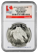2014 Canada $100 1 oz. Silver The Grizzly NGC PF69 MATTE Early Releases Proof 69 ER ***EXCLUSIVE LABEL***