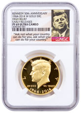 2014-W Kennedy 3/4 oz Gold High Relief 50th Anniversary Commemorative Half Dollar Proof NGC PF69 UC ER Ask Not Label