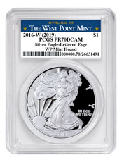 2016-W 1 oz Proof American Silver Eagle 30th Anniversary West Point Mint Hoard West Point Mint Hoard PCGS PR70 DCAM Struck at West Point Mint Label