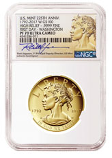 2017-W American Liberty High Relief Gold Proof $100 Coin NGC PF70 UC First Day - Washington Rhett Jeppson Signed Label