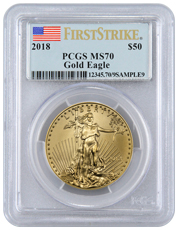 2018 1 oz Gold American Eagle $50 PCGS MS70 FS Flag Label